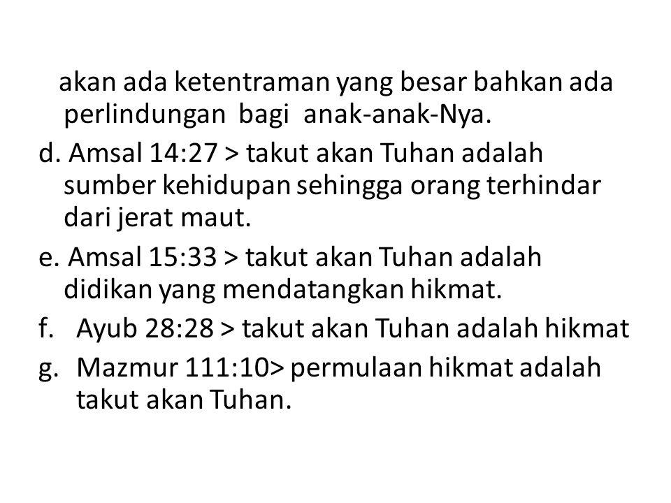 bertanya kepada Tuhan (mencari kehendak Tuhan).2.