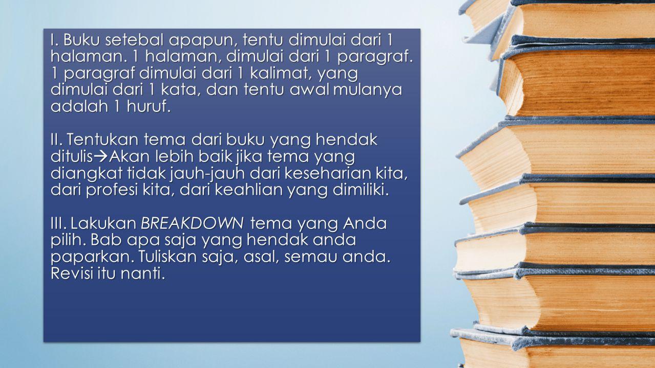 6 Langkah Jitu Menulis Buku Ayo, Siapa Mau?