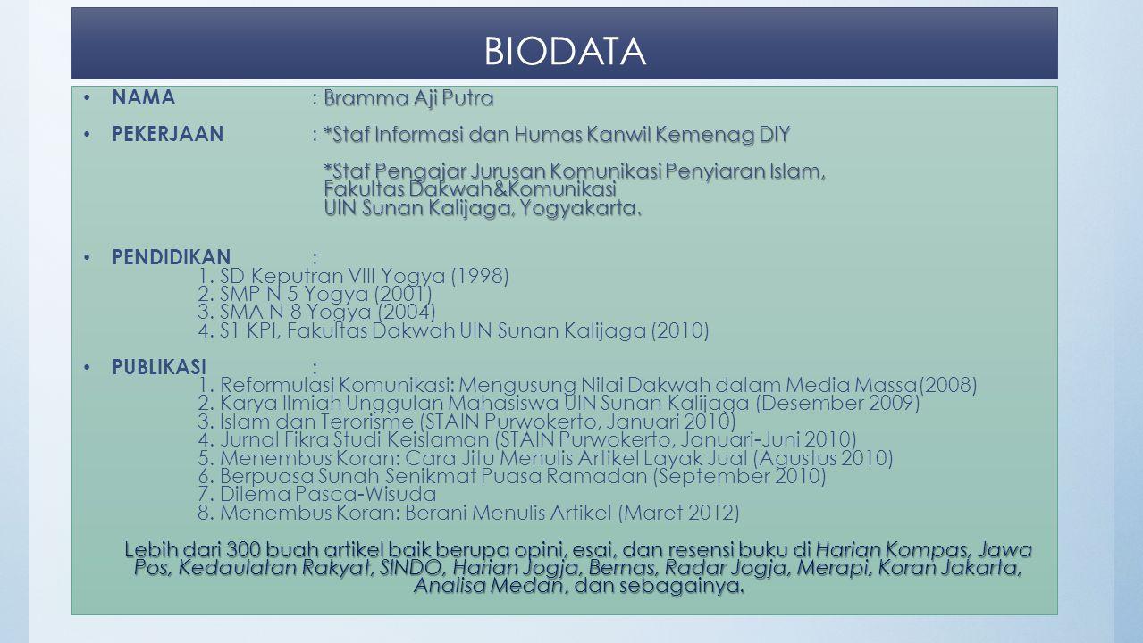 KIAT MENULIS ARTIKEL [2014] Oleh: Bramma Aji Putra