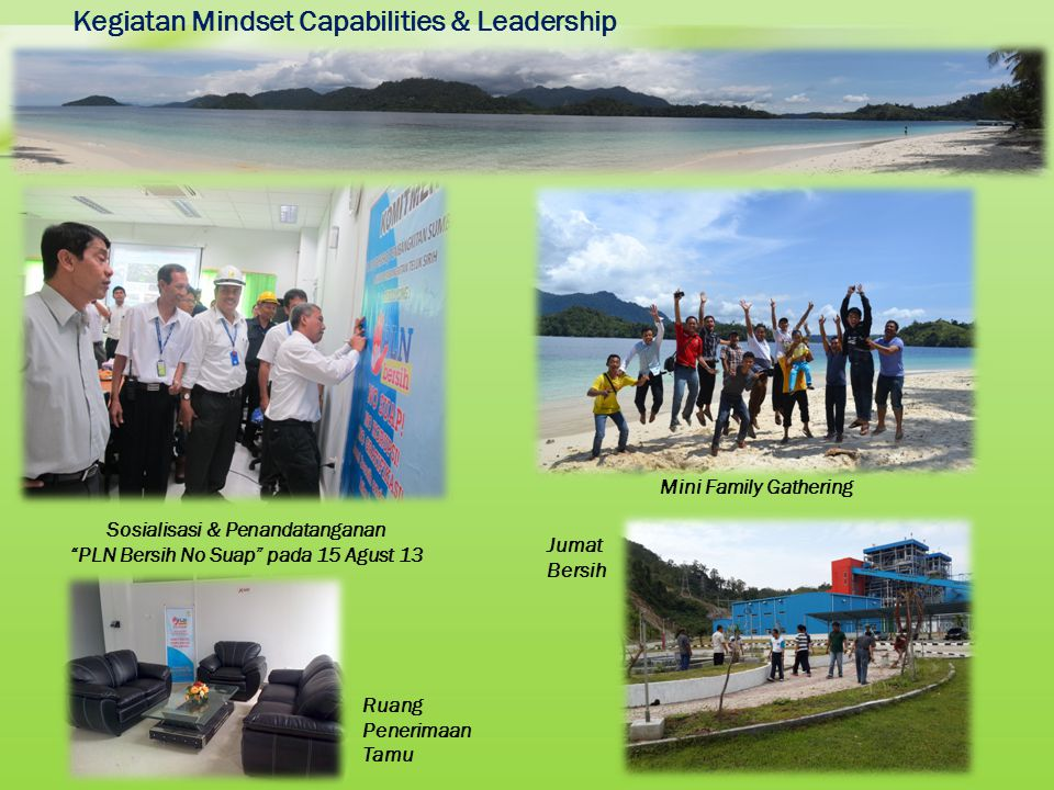"Kegiatan Mindset Capabilities & Leadership Sosialisasi & Penandatanganan ""PLN Bersih No Suap"" pada 15 Agust 13 Ruang Penerimaan Tamu Mini Family Gathe"