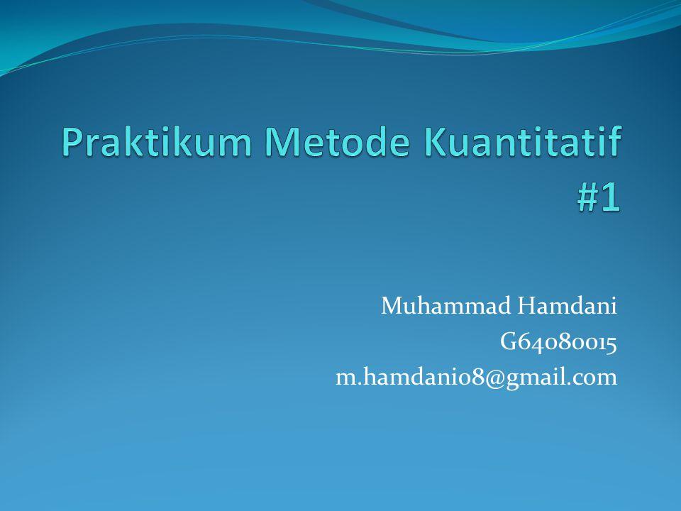 Muhammad Hamdani G64080015 m.hamdani08@gmail.com