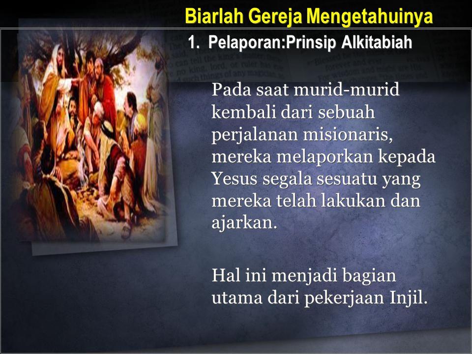 Pada saat murid-murid kembali dari sebuah perjalanan misionaris, mereka melaporkan kepada Yesus segala sesuatu yang mereka telah lakukan dan ajarkan.