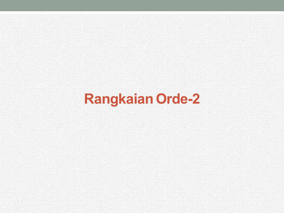 Rangkaian Orde-2 Dengan Pole Riil Pole dari fungsi alih rangkaian orde-2 bisa riil ataupun kompleks konjugat Kita akan mulai pembahasan tentang fungsi alih dengan pole riil