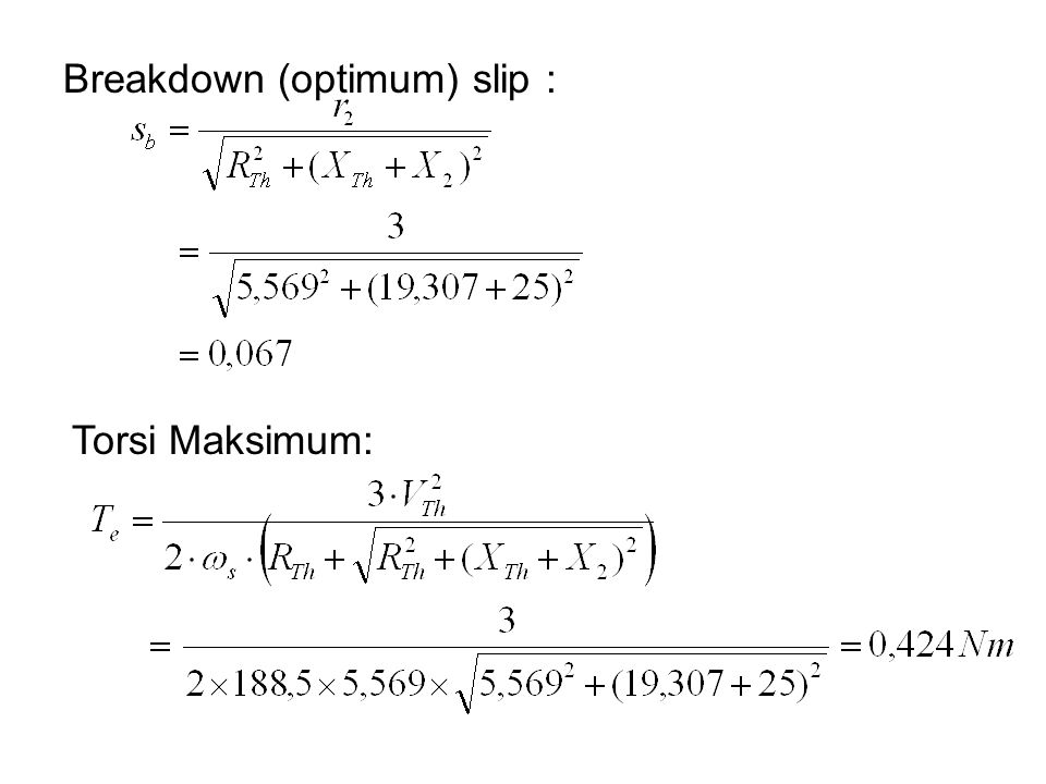 Torsi Maksimum: Breakdown (optimum) slip :