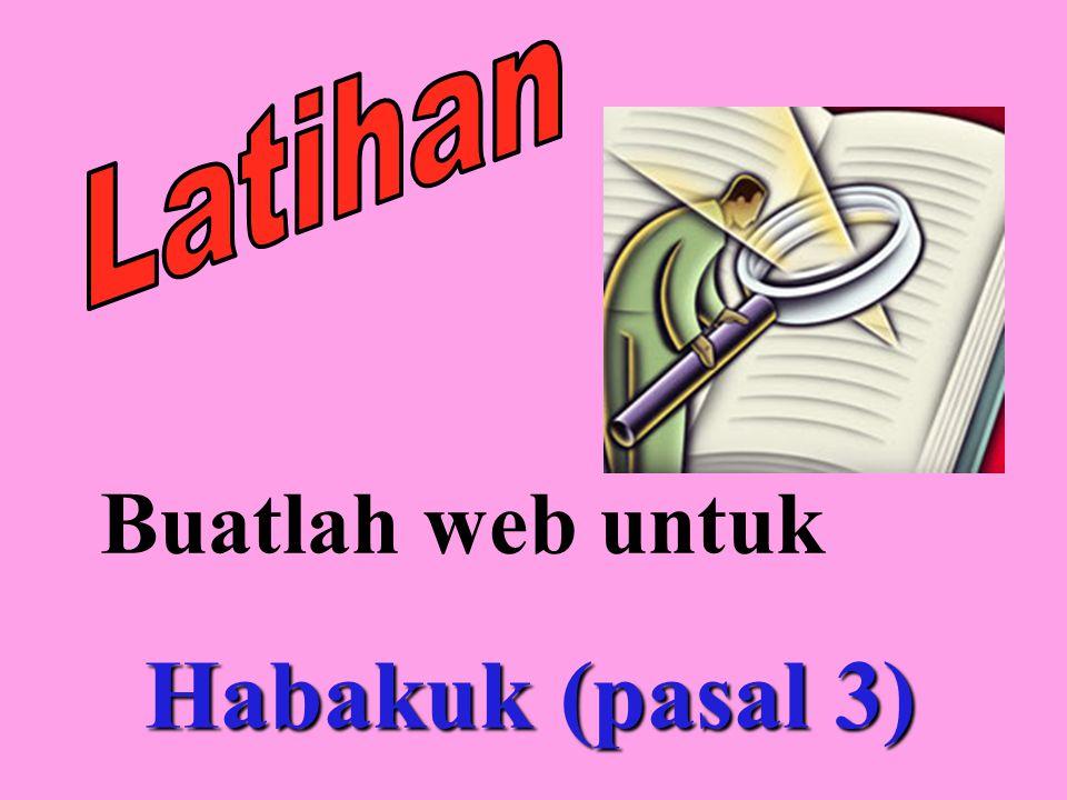 Buatlah web untuk Habakuk (pasal 3)