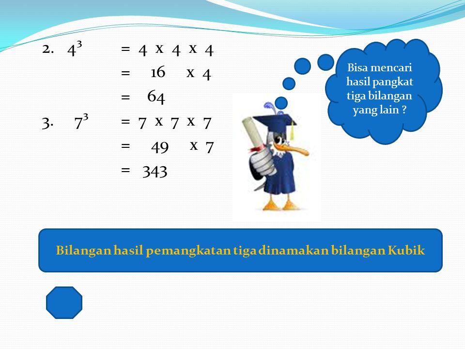 Cara menghitung bilangan pangkat tiga yaitu dengan mengalikan berturut-turut sebanyak 3 kali. Bagaimana cara menghitung bilangan berpangkat tiga ? Con