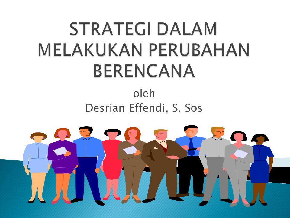 oleh Desrian Effendi, S. Sos