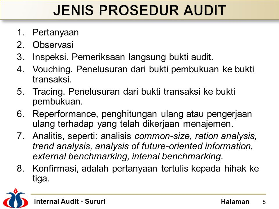 Internal Audit - Sururi Halaman CAATs mencakup: Generalized audit software (GAS).