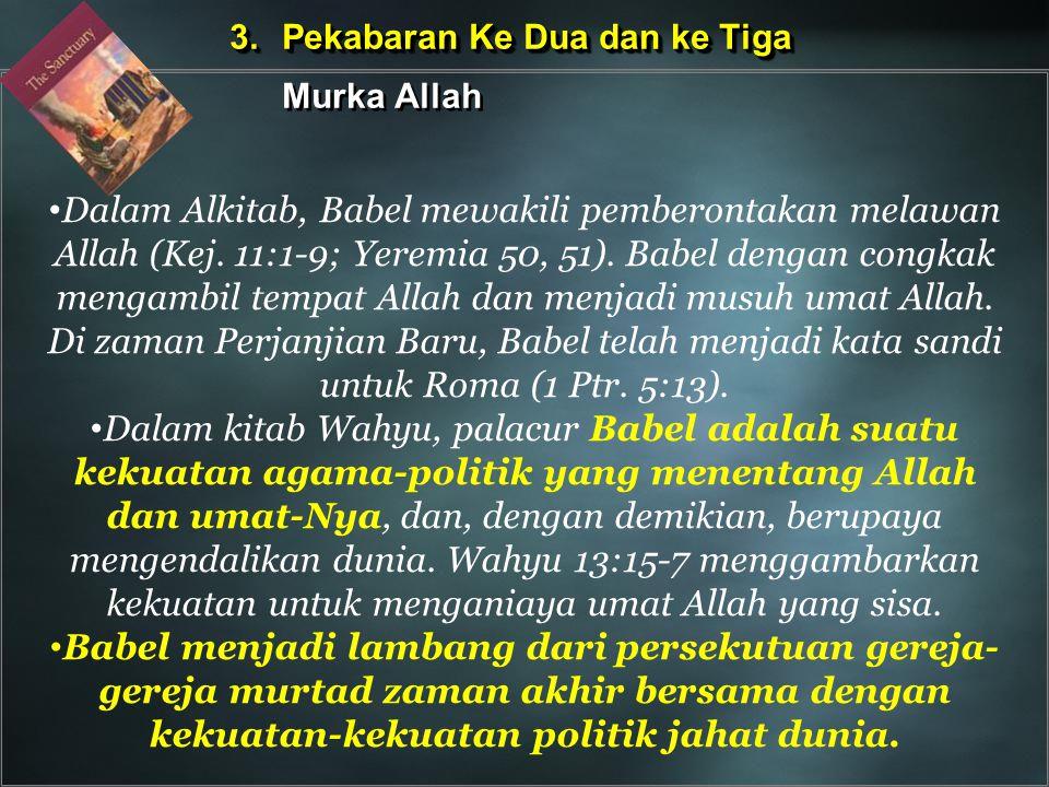 Dalam Alkitab, Babel mewakili pemberontakan melawan Allah (Kej. 11:1-9; Yeremia 50, 51). Babel dengan congkak mengambil tempat Allah dan menjadi musuh