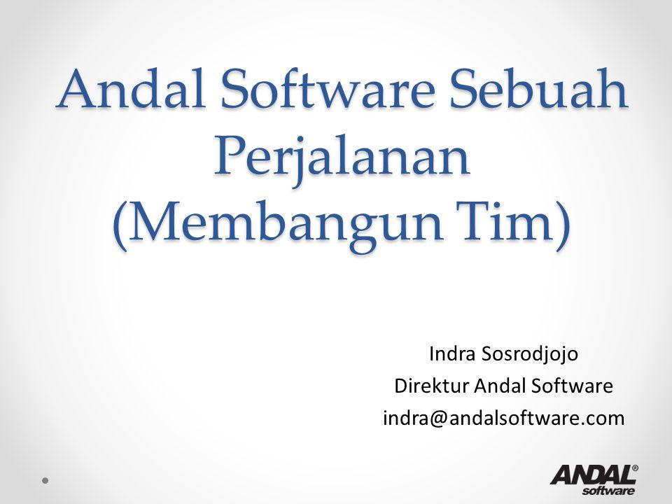 Perjalanan Andal Software 1988 – 1998 Custom Software Developer 1992 – 2001 Mass Market Product 2001 – 2004 Semi Custom Payroll Software 2004 – Now Software Package for Payroll