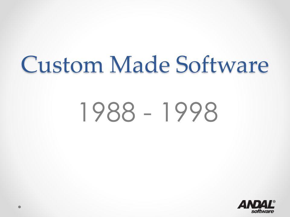 Custom Made Software 1.Sangat cocok untuk perusahaan pemula, mulai dengan modal kecil 2.Mencapai Break Even Point dengan cepat 3.Scalabilitynya terbatas