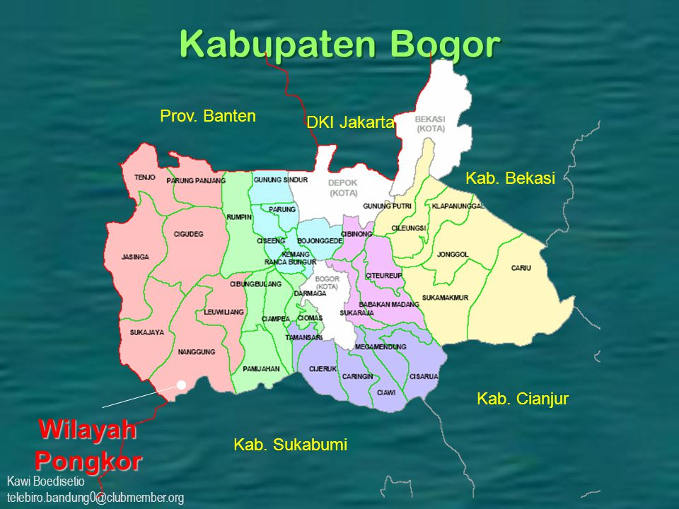 Kawi Boedisetio telebiro.bandung0@clubmember.org Kabupaten Bogor WilayahPongkor Kab. Cianjur Kab. Sukabumi DKI Jakarta Kab. Bekasi Prov. Banten