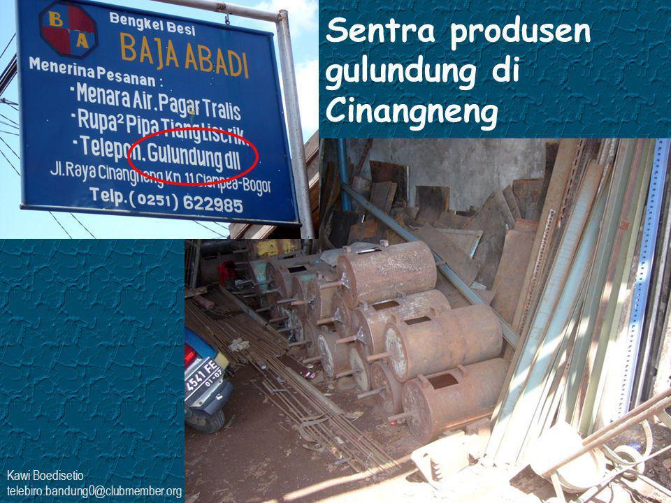 Kawi Boedisetio telebiro.bandung0@clubmember.org Sentra produsen gulundung di Cinangneng