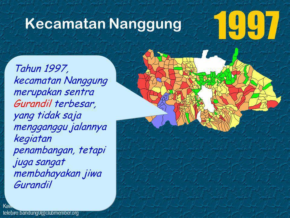 Kawi Boedisetio telebiro.bandung0@clubmember.org Kecamatan Nanggung Tahun 2003, masyarakat Nanggung mulai menerapkan pola manajemen budidaya kacang tanah yang lebih terorganisir dan terstruktur sehingga mampu menembus pasar modern (PT Garuda Food) 2003