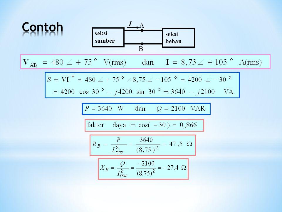 beban 1 10 kW cos  = 1 beban 2 8 kW cos  = 1 0,2 + j2  VsVs | V | = 380 V rms