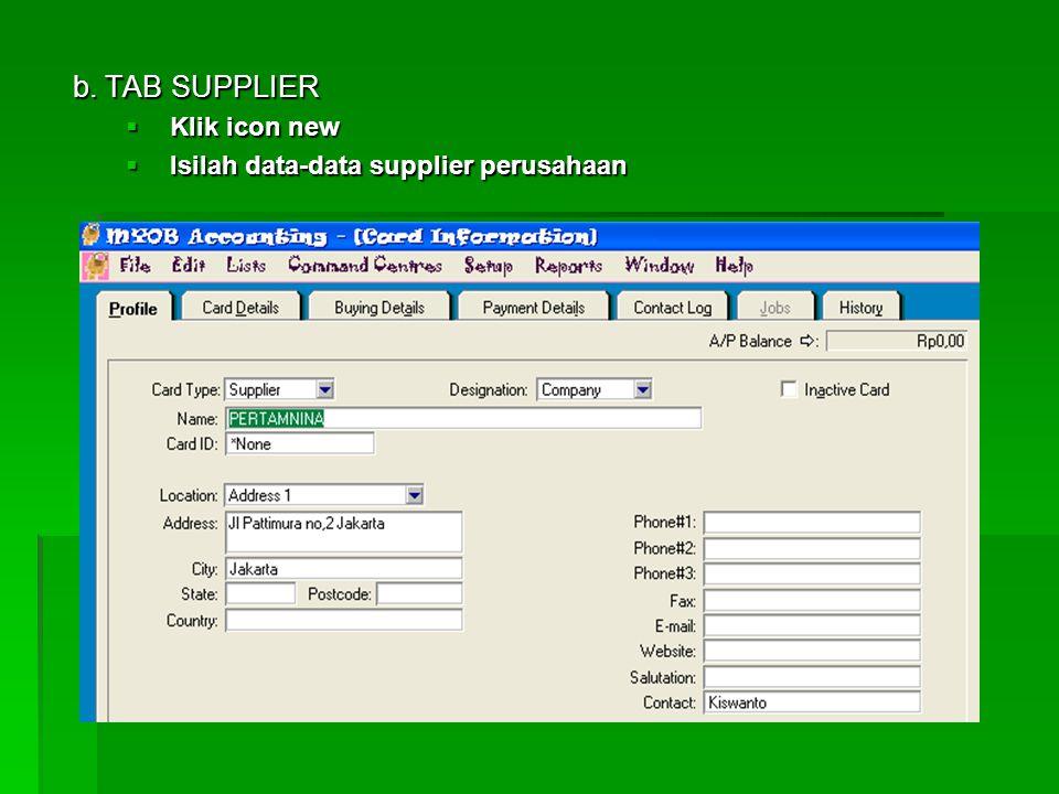 10. Membuat data-data pelanggan, pemasok, dan nama-nama karyawan  Caranya :  Aktifkan modul card file  Pilih card list a. TAB CUSTOMER  Klik icon