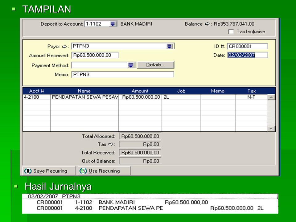 PENYELESAIAN TRANSAKSI-TRANSAKSI 1. PENDAPATAN SEWA  Caranya : - Aktifkan Modul BANKING - Pilih Receive Money - Date> Tentukan Tanggal Transaksi - De