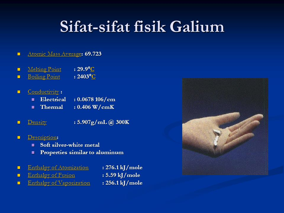 Sifat-sifat fisik Galium Atomic Mass Average: 69.723 Atomic Mass Average: 69.723 Atomic Mass Average Atomic Mass Average Melting Point: 29.9°C Melting