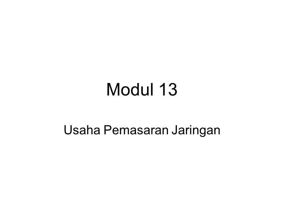 Modul 13 Usaha Pemasaran Jaringan