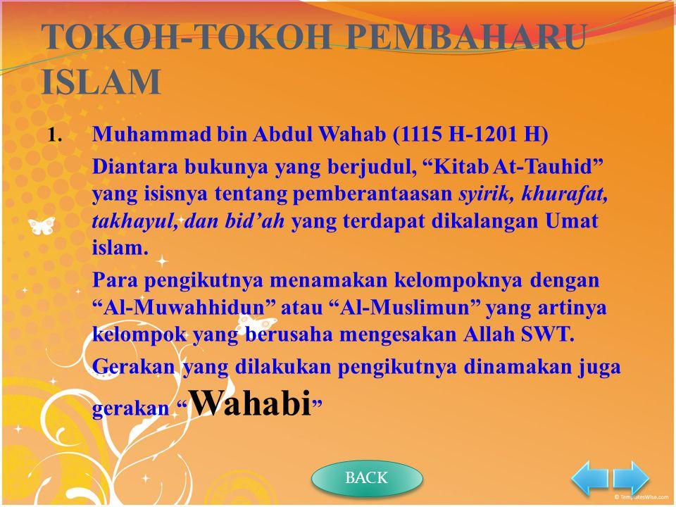 C.Lanjutan….C.Lanjutan…. Perkembangan Kebudayaan Islam Masa Modern 3.
