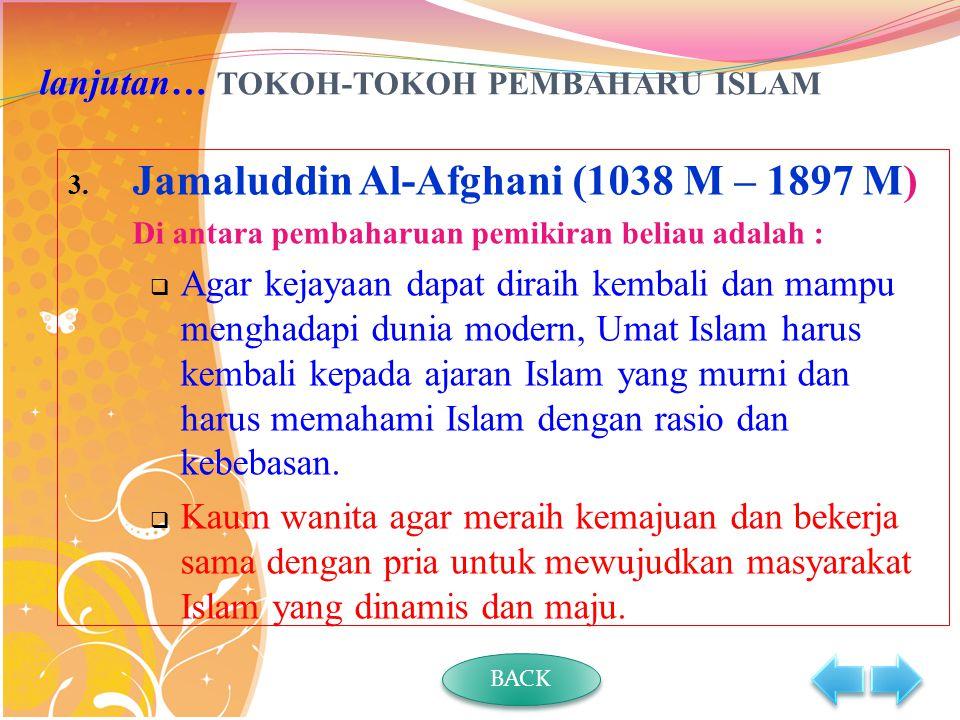 lanjutan… TOKOH-TOKOH PEMBAHARU ISLAM 3.