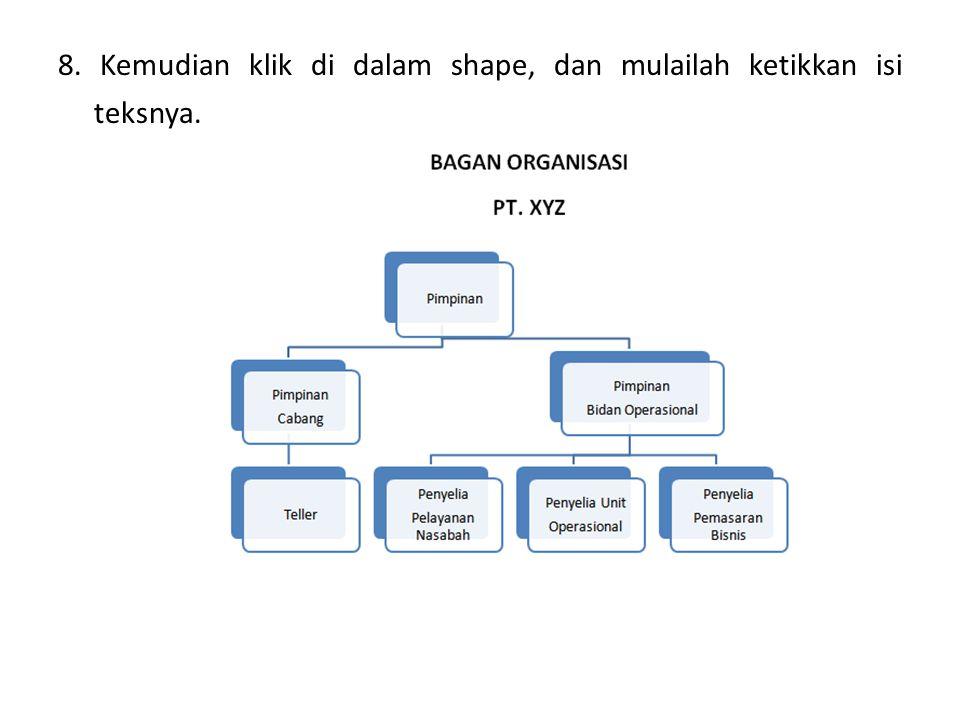 9. Simpan dokumen anda dengan nama Organisasi .