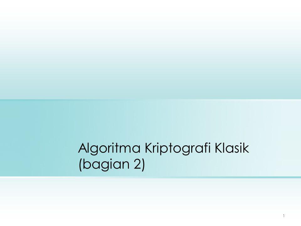 1 Algoritma Kriptografi Klasik (bagian 2)