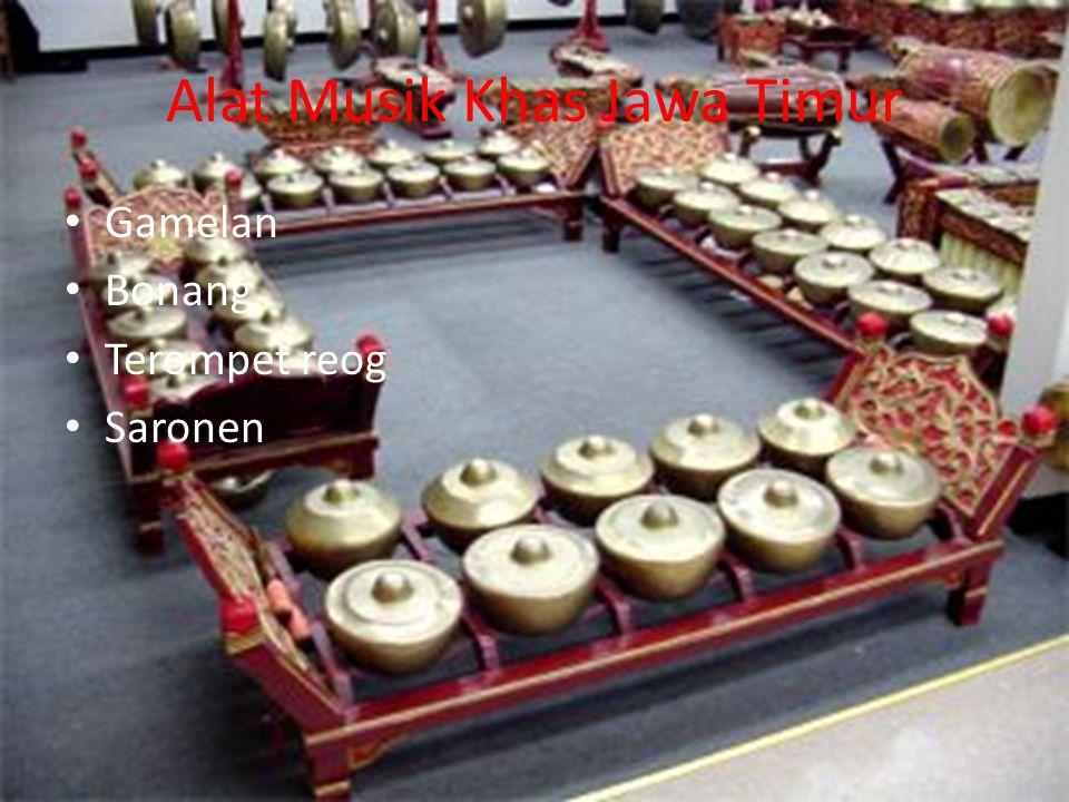 Alat Musik Khas Jawa Timur Gamelan Bonang Terompet reog Saronen