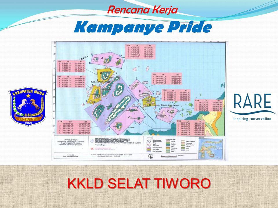 Rencana Kerja Kampanye Pride KKLD SELAT TIWORO