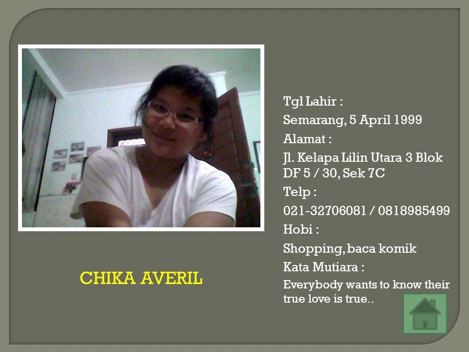 Tgl Lahir : Yogyakarta, 8 Februari 1999 Alamat : Jl.