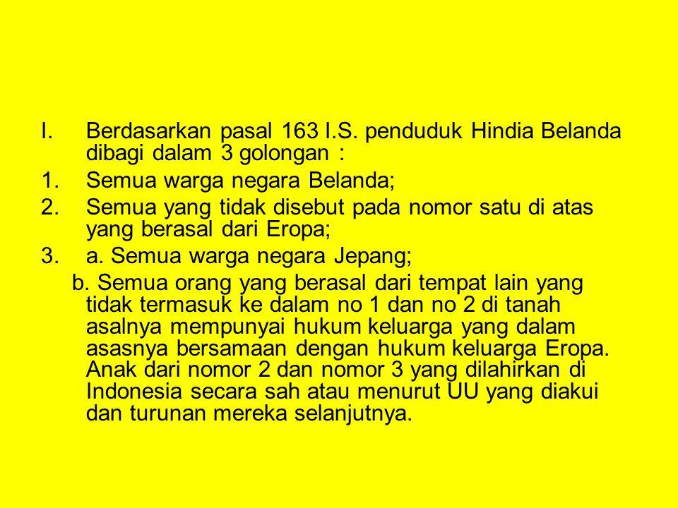 I.Berdasarkan pasal 163 I.S.
