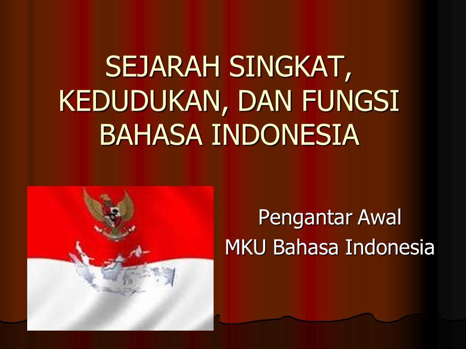 Penggunaan Bahasa Indonesia Tulis & Lisan Pasal 33, ayat (1) Bahasa Indonesia wajib digunakan dalam komunikasi resmi di lingkungan kerja pemerintah dan swasta.