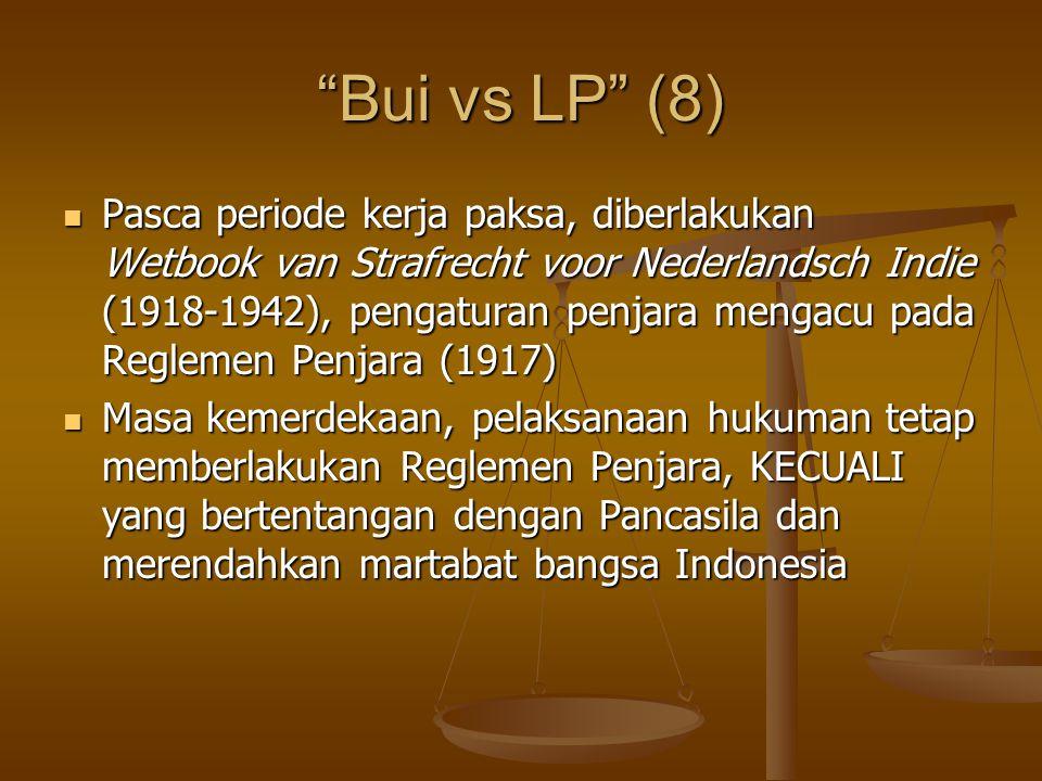 """""""Bui vs LP"""" (8) Pasca periode kerja paksa, diberlakukan Wetbook van Strafrecht voor Nederlandsch Indie (1918-1942), pengaturan penjara mengacu pada Re"""
