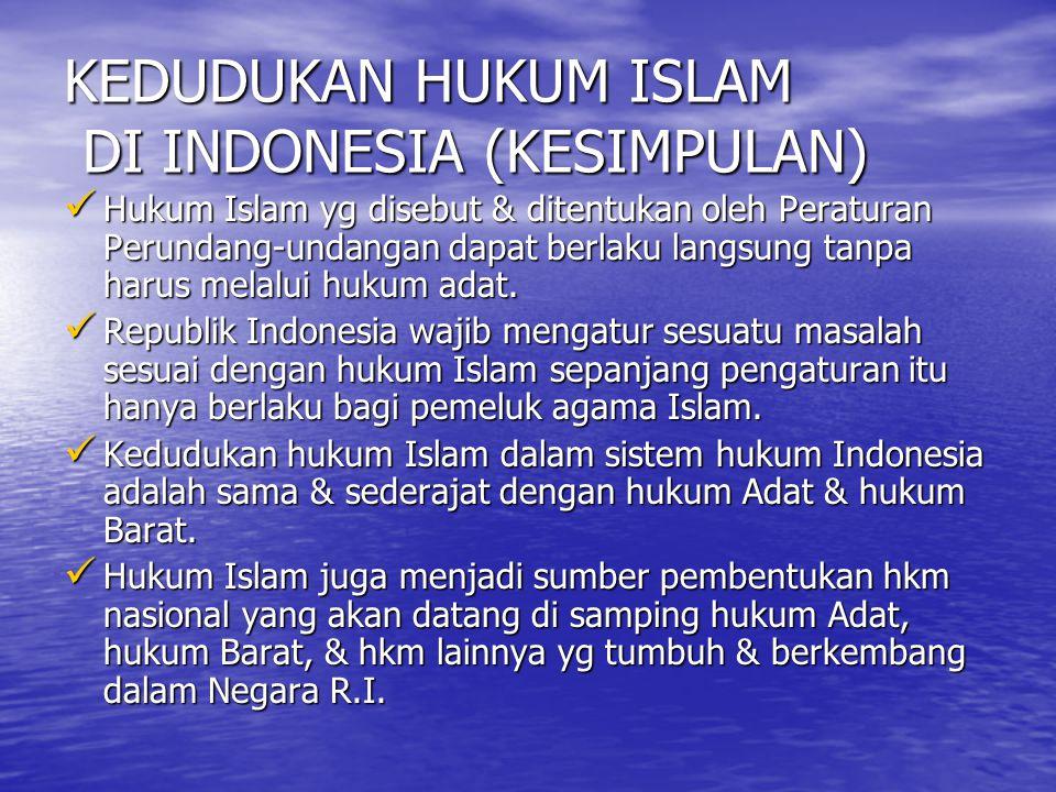 HUKUM ISLAM & PEMBINAAN HUKUM NASIONAL TIGA DIMENSI PEMBANGUNAN HUKUM NASIONAL (ISMAIL SALEH): 1.