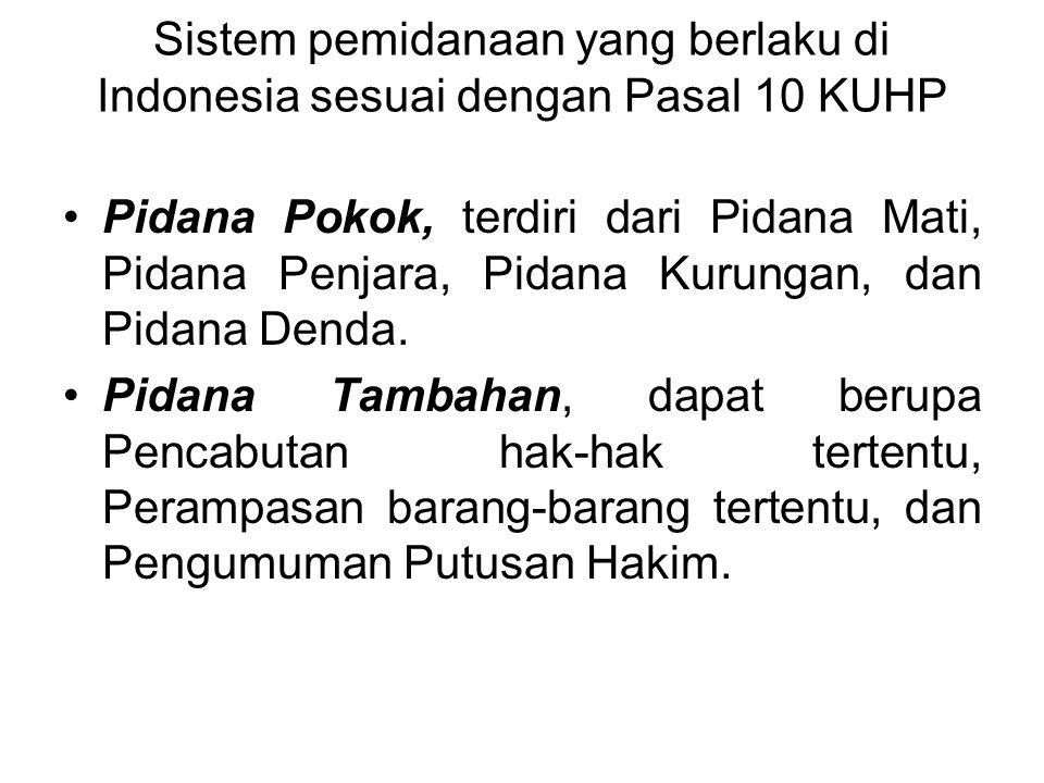 Asas-asas Dalam KUHP 1.Asas Legalitas, didasarkan pada adagium nullum delictum nulla poena sine praevia lege poenale. (Pasal 1 ayat 1 KUHP) 2.Asas Ter