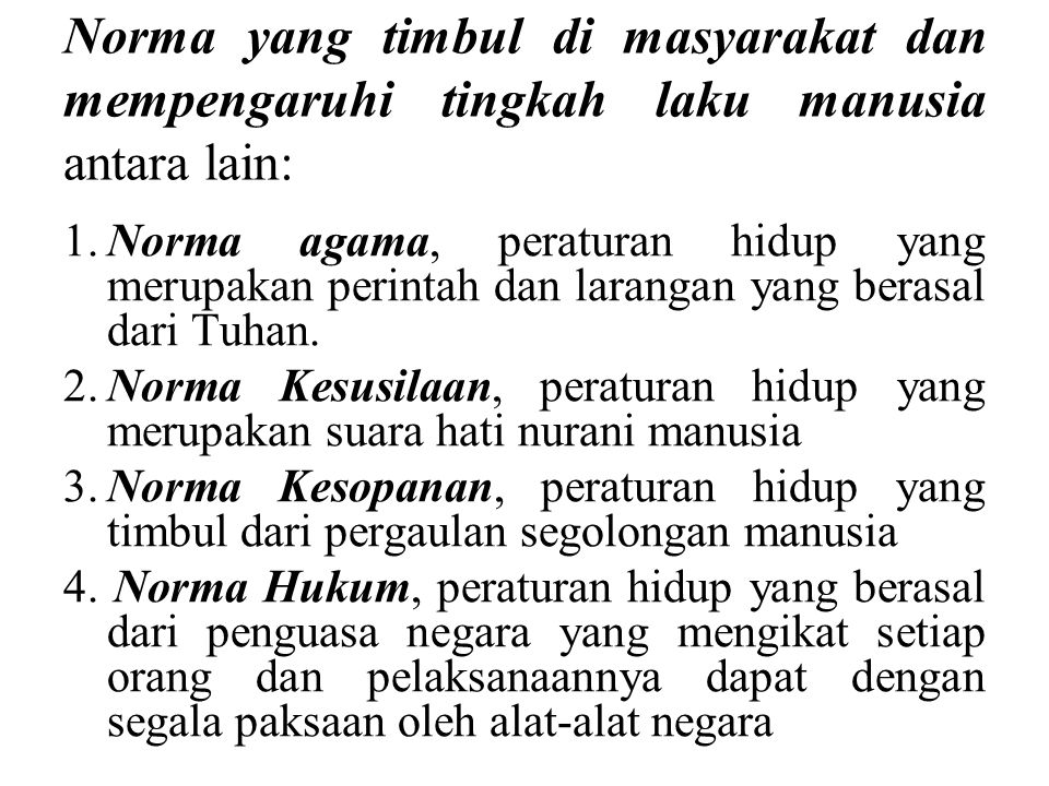 Proklamasi Kemerdekaan Negara Republik Indonesia merupakan ketentuan atau norma pertama dari Tata Hukum Indonesia.