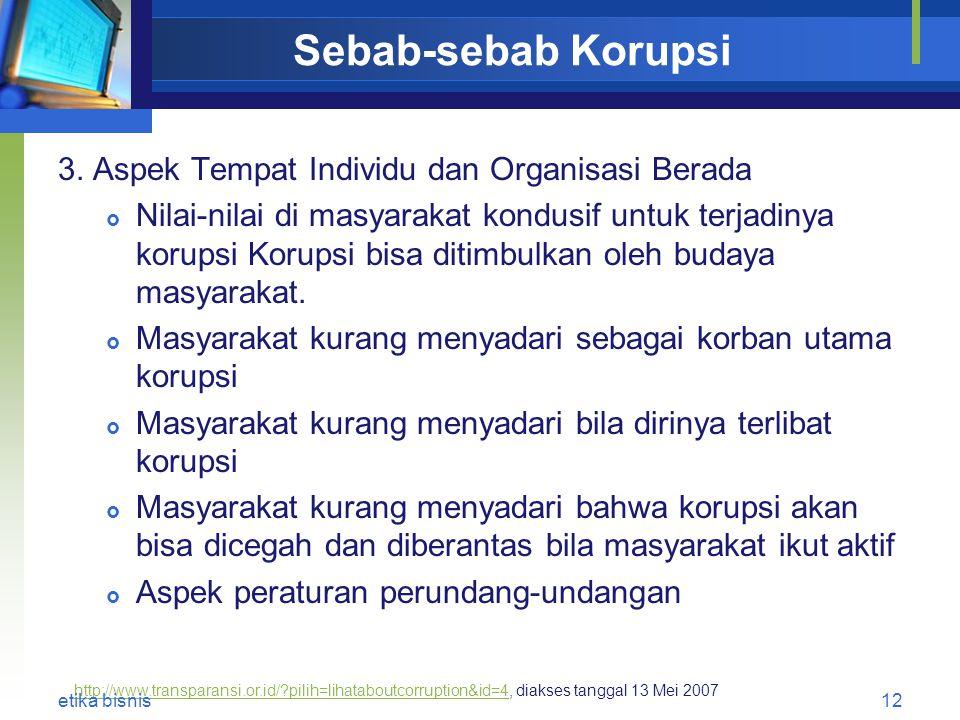 Sebab-sebab Korupsi 3.