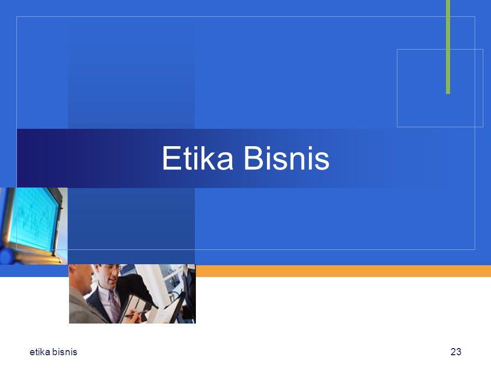 Etika Bisnis etika bisnis23