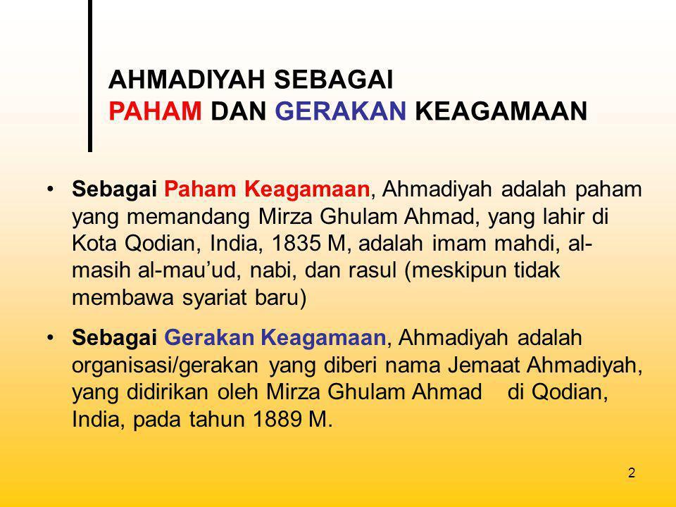 3 Setelah Mirza Ghulam Ahmad wafat pada tahun 1908 M, kepemimpinan Ahmadiyah dilanjutkan oleh Hadrat Hafiz Hakim Nuruddin selaku Khalifah I (1908-1914).