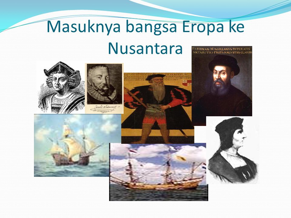 Masuknya bangsa Eropa ke Nusantara