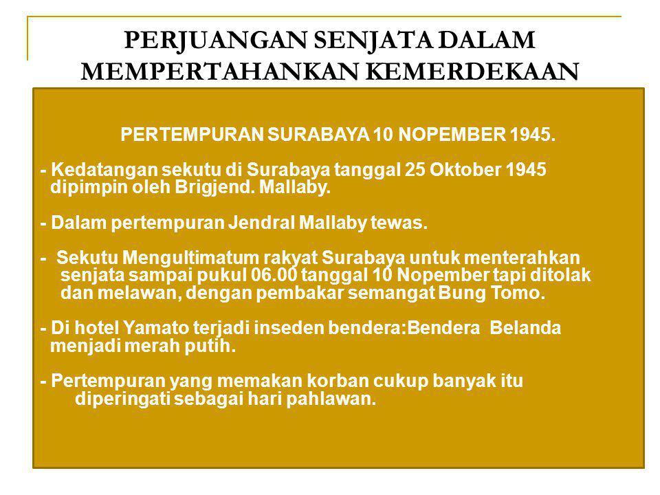  Peristiwa menyerahnya Jepang kepada sekutu tanggal 14 Agustus 1945,wilayah jajahan Jepang (termasuk Indonesia ) diserahkan kepada sekutu.. Kedatanga