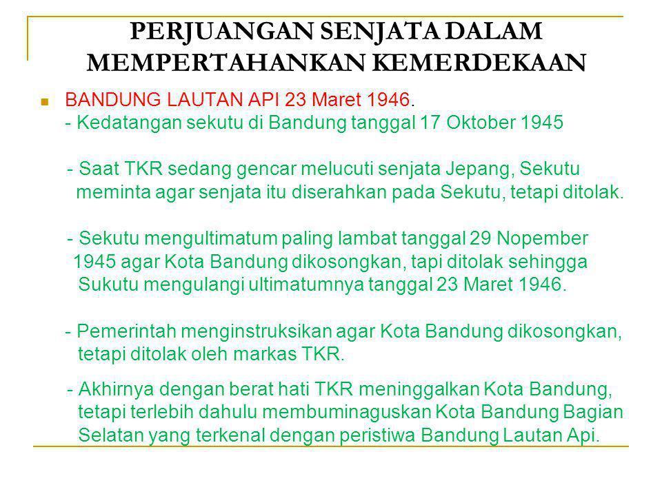 PERJUANGAN SENJATA DALAM MEMPERTAHANKAN KEMERDEKAAN PERTEMPURAN AMBARAWA 12 Desember 1945. - Kedatangan sekutu di Semarang tanggal 20 Oktober 1945 dip