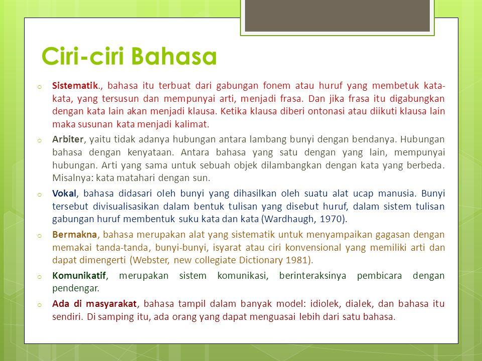Bahasa Indonesia Bahasa Indonesia adalah lingua franca nusantara. Dengan lebih dari 350 bahasa ibu yang sedang digunakan di seluruh negeri, lingua fra
