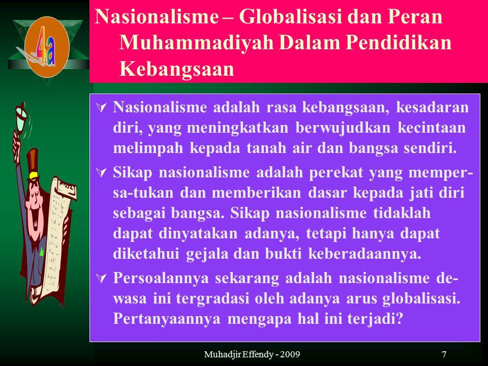 8  Globalisasi merupakan transformasi sosial budaya yang mendunia dengan lingkup global (mencakup seluruh belahan dunia).