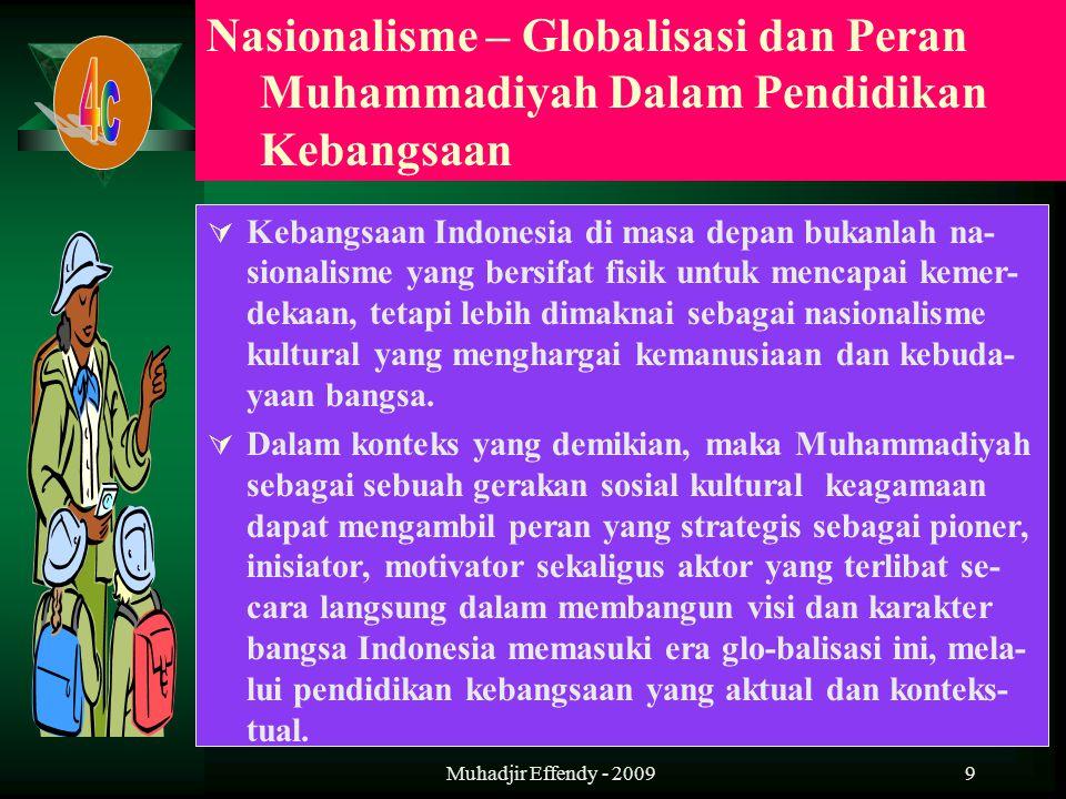 9  Kebangsaan Indonesia di masa depan bukanlah na- sionalisme yang bersifat fisik untuk mencapai kemer- dekaan, tetapi lebih dimaknai sebagai nasiona