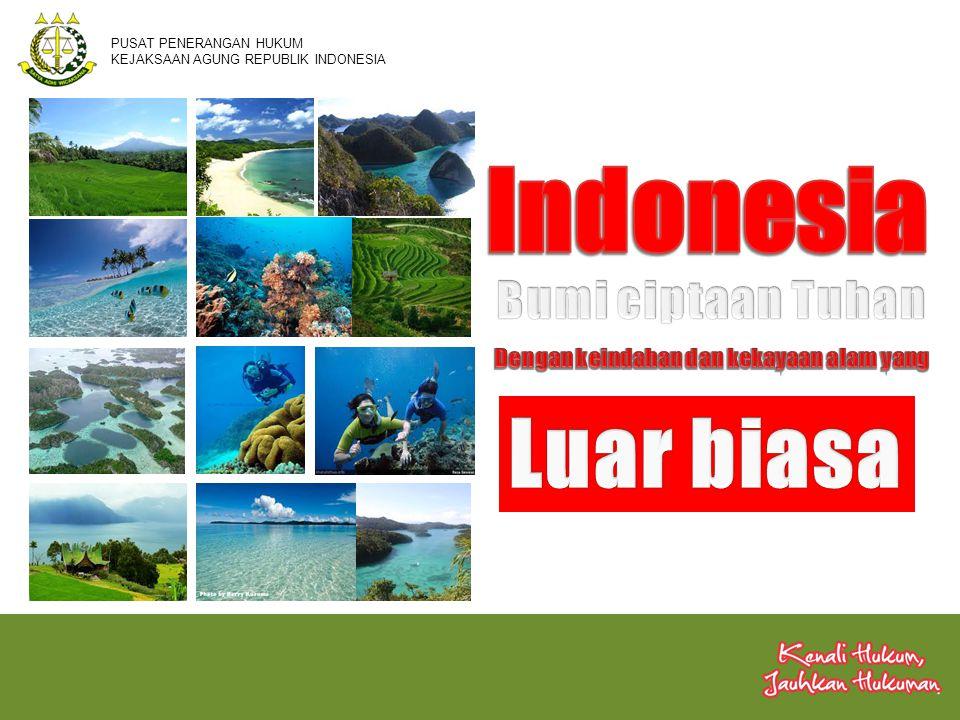 Sebagian dari hutan tropis (paru-paru dunia) di dunia terdapat di Indonesia Hutan terluas no.