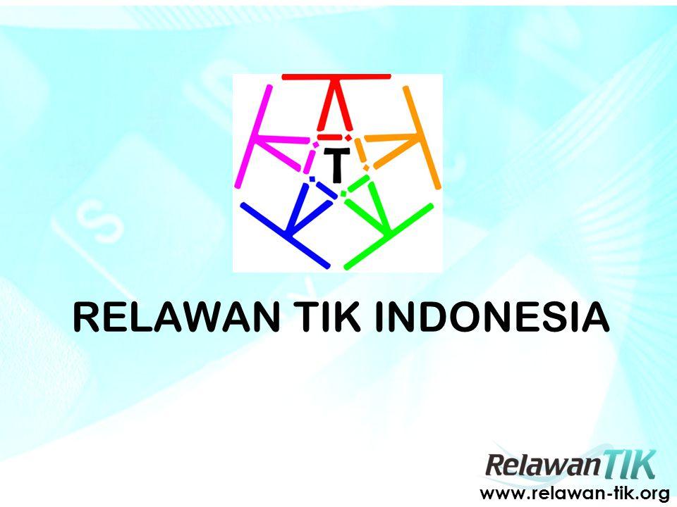 RELAWAN TIK INDONESIA www.relawan-tik.org