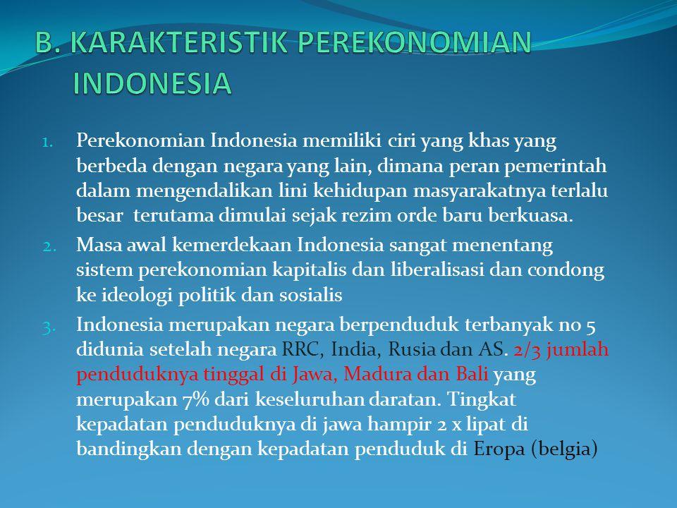 4. Indonesia merupakan negara bahari karena sebagian besar luas wilayahnya merupakan lautan yaitu 7,9 juta km 2 atau + 81 % dari luas wilayah keseluru