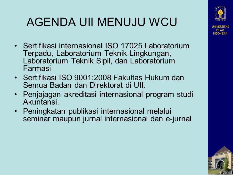 UNIVERSITAS ISLAM INDONESIA AGENDA UII MENUJU WCU Sertifikasi internasional ISO 17025 Laboratorium Terpadu, Laboratorium Teknik Lingkungan, Laboratori