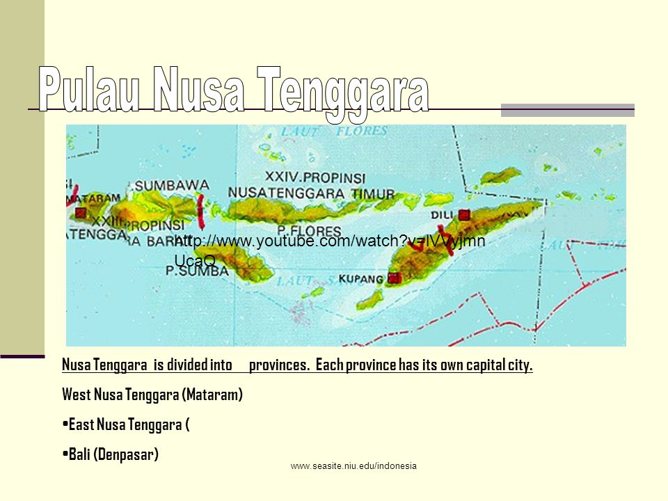 Nusa Tenggara is divided into provinces. Each province has its own capital city.